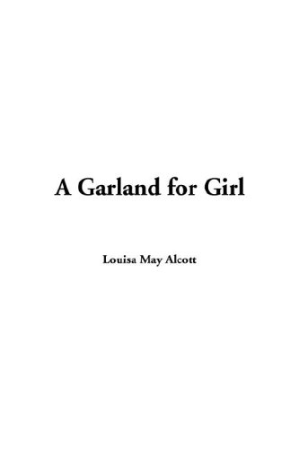 Garland for Girls, A