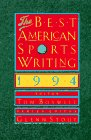 The Best American Sports Writing 1994