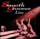Smooth Grooves Live !