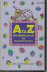 A to Z: The Animals and Me