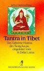 Diederichs Gelbe Reihe, Bd.29: Tibet: Tantra in Tibet: Das Geheime Mantra des Tson-ka-pa