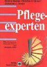 img - for Pflegeexperten. Pflegekompetenz, klinisches Wissen und allt gliche Ethik. book / textbook / text book