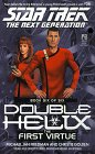 Michael Jan Friedman Double Helix: The First Virtue No. 6 (Star Trek: The Next Generation)