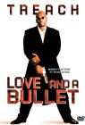 Love and a Bullet (Bilingual)