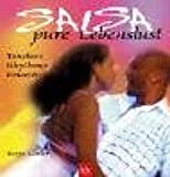Salsa - pure Lebenslust: Tanzkurs, Rhythmus, Emoción