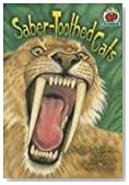 Saber-Toothed Cats (On My Own Science)