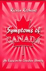 Symptoms of Canada: An essay on the C...