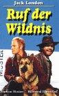Ruf der Wildnis [VHS]