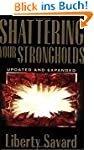 Shattering Your Strongholds: Freedom...