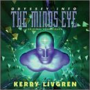 Odyssey into the Mind's Eye by Kerry Livgren [Music CD]