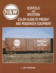 Norfolk & Western Color Guide to Freight and Passenger Equipment