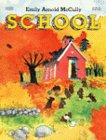 School (0064432335) by McCully, Emily Arnold