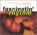 Fascinatin' Rhythm Alan Feinberg