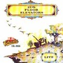 13th Floor Elevators - Elevators Live - Zortam Music