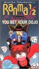 Ranma 1/2 - Outta Control, Vol. 11: You Bet Your Dojo [VHS]