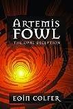 Artemis Fowl, The Opal Deception