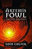 Artemis Fowl: The Opal Deception (0141320591) by Colfer, Eoin
