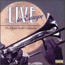 echange, troc Glenn Miller - Live in Europe