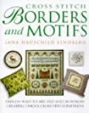 Cross Stitch Borders and Motifs