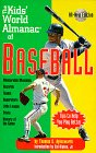 The Kids' World Almanac of Baseball