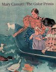 Mary Cassatt: The Color Prints (0810925249) by Mathews, Nancy Mowll