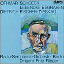 Othmar Schoeck: Lebendig Begraben, Op. 40