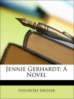 Jennie Gerhardt: A Novel