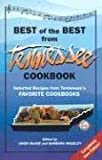 The Best of the Best from Tennessee Cookbook: Selected Recipes From Tennessee's Favorite Cookbooks (Best of the Best State Cookbook)