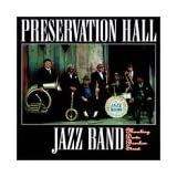 Marching Down Bourbon Street ~ Preservation Hall Jazz...