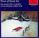 News of Great Joy - His Majestie's Clerkes / Ann Heider (Centaur)