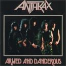 echange, troc Anthrax - Armed & Dangerous