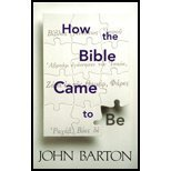 How the Bible Came to Be (0664257798) by Barton, John