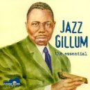 Jazz Gillum: The Essential