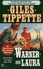 Warner and Laura, GILES TIPPETTE