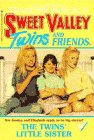 The Twins' Little Sister (Sweet Valley Twins) (0553158996) by Francine Pascal