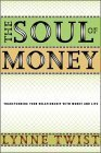 The Soul of Money - Transforming Your Relationship with Money & Life