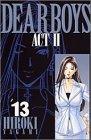 Dear boys―Act II (13) (月刊マガジンコミックス) (講談社コミックス月刊マガジン)