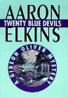 Twenty Blue Devils (Gideon Oliver Mysteries), AARON J. ELKINS