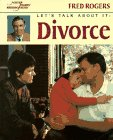 Let's Talk About It: Divorce (Mr. Rogers) (0399228004) by Rogers, Fred