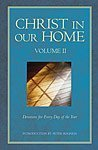 img - for Christ in Our Home: Devotions for Every Day of the Year, Vol. 2 book / textbook / text book