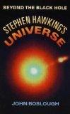 Stephen Hawking's Universe (999301656X) by Boslough, John