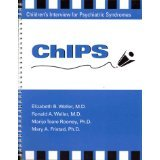 img - for Chips Children's Interview for Psychiatric Syndromes [PAPERBACK] [1999] [By Ronald A. Weller] book / textbook / text book