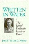 Written in Water: Life of Benjamin Ha...