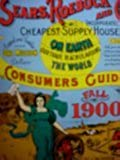 Sears, Roebuck and Co. Consumers Guide: Fall 1900