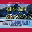 img - for The Road to Cardinal Valley -- Unabridged Library Edition CDs book / textbook / text book