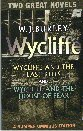 W j burley wycliffe and the last rites and wycliffe and the house of fear