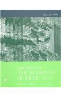 Workbook for the Elements of Music: Concepts and...