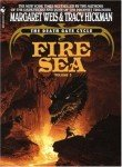 Fire Sea: Vol. 3 (0553295411) by Weis, Margaret & Hickman, Tracy