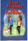 img - for True Friends Are Forever book / textbook / text book