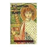 """Byzantium and the Slavsvon """"Dimitri Obolensky"""""""
